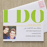 Wedding Announcement Save The Date Cards - I Do - 10321