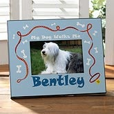 Personalized Dog Picture Frame - My Dog Walks Me - 10684