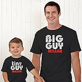 Personalized T-Shirts - Big Guy and Little Guy Father & Son Shirts