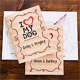 Personalized Kids Coloring Books - I Love My Dog - 12145
