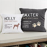 Personalized Dog Throw Pillow - Definition of My Dog - 13342