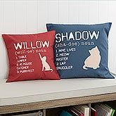 Personalized Cat Throw Pillow- Definition of My Cat - 13502