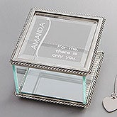 Personalized Glass Jewelry Box - There Is Only You - 13970