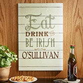 Eat, Drink, & Be Irish Personalized Canvas Print