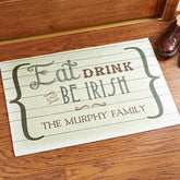 Large Personalized Irish Doormats - Eat, Drink & Be Irish