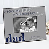 Personalized Dad Picture Frames - First Hero, First Love - 14407