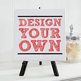 "Design Your Own Custom Tabletop Canvas Print 5.5"" x 5.5"" - 14587"