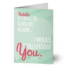 Personalized Romantic Greeting Cards - If I Had To Choose Again - 14609