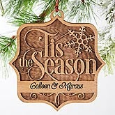Personalized Wood Christmas Ornament - 'Tis the Season - 14810