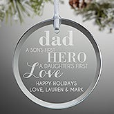 Personalized Glass Ornament For Dad - First Hero First Love - 14982