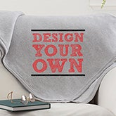 Design Your Own Personalized Sweatshirt Blanket - 15597