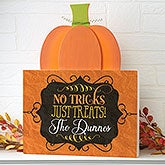 Personalized Pumpkin Tabletop Decor - No Trick, Just Treats - 16233