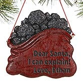 Personalized Coal Christmas Ornament - You've Been Naughty - 16271