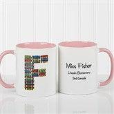 Crayon Letter Personalized Teacher Coffee Mug-11oz.- Pink - 10034-P