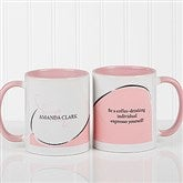My Monogram Personalized Quote Coffee Mug- 11oz.- Pink - 10169-P