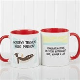 I'm Retired Personalized Retirement Coffee Mug- 11oz.- Red - 10174-R