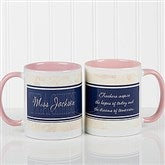 Inspiring Teacher Personalized Coffee Mug- 11oz.- Pink - 10412-P