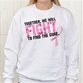 Fight To Find The Cure© Personalized Sweatshirt - 11019-SS