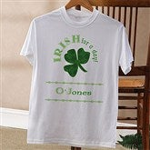 Irish For A Day© Adult T-Shirt - 11284-TS
