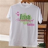 Irish Sweetheart! Personalized Adult T-Shirt - 11340-AT