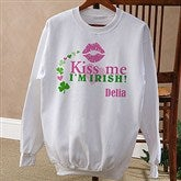 Kiss Me I'm Irish!© Personalized Adult Sweatshirt - 11341-AS