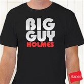 Big Guy Personalized Adult T-Shirt - 11442AT