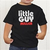 Little Guy Personalized Toddler T-Shirt - 11442-TT