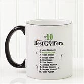 Top 10 Golfers Personalized Coffee Mug- 11 oz. - 11658-S
