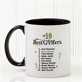 Top 10 Golfers Personalized Coffee Mug 11oz.- Black - 11658-B
