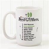 Top 10 Golfers Personalized Coffee Mug 15 oz.- White - 11658-L