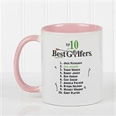 Top 10 Golfers Personalized Coffee Mug 11oz.- Pink - 11658-P