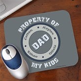 Property of My Kids© Personalized Mouse Pad - 11722