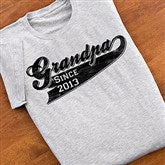 Grandpa Since Personalized T-Shirt - 11796-RT