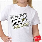 I'd Rather Bee With... Personalized Youth T-Shirt - 12078-YT