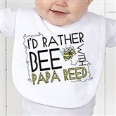 I'd Rather Bee With... Personalized Bib - 12078-B