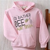 I'd Rather Bee With... Pink Youth Hooded Sweatshirt - 12078-PHS