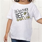 I'd Rather Bee With... Personalized Toddler T-Shirt - 12078-TT