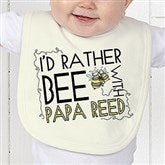 I'd Rather Bee With... Personalized Baby Bib - 12078-B