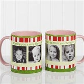 Christmas Photo Message Personalized Coffee Mug 11oz.- Pink - 12409-P