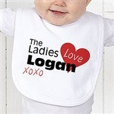 The Ladies Love Me Personalized Bib - 12521-B