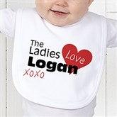 The Ladies Love Me Personalized Bib - 12521-B