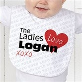 The Ladies Love Me Personalized Baby Bib - 12521-B