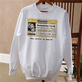 Driver's License Personalized Birthday White Sweatshirt - 12587-WS