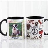 Peace, Love, Dogs Photo Coffee Mug 11oz.- Black - 13349-B