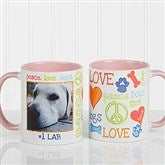 Peace, Love, Dogs Photo Coffee Mug 11oz.- Pink - 13349-P