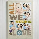 All We Need Is Love Personalized Canvas Print- 16