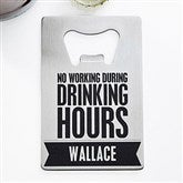 Beer Quotes Personalized Credit Card Size Bottle Opener