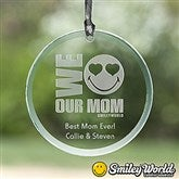 SmileyWorld® Our Mom Personalized Ornament - 14339