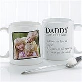 Definition Of Dad/Grandpa Photo Coffee Mug 11 oz.- White - 14427-W