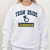 Team Bride Personalized White Sweatshirt - 14484-WS